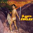 Richard Gotainer : la planète des singles