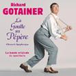 Richard Gotainer : La Goutte Au Pépère